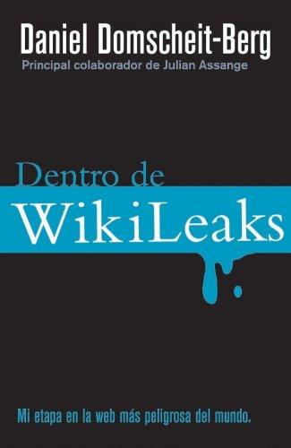 Dentro De Wikileaks (Criminal (roca)) por Daniel Domscheit-Berg