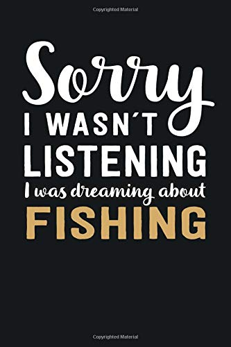 I was Dreaming about Fishing: Blank Lined Notebook | 6 x 9 Inch | 100 Pages -