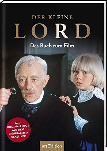 Der kleine Lord - Das Buch zum Film: Mit vielen Fotos aus dem Film
