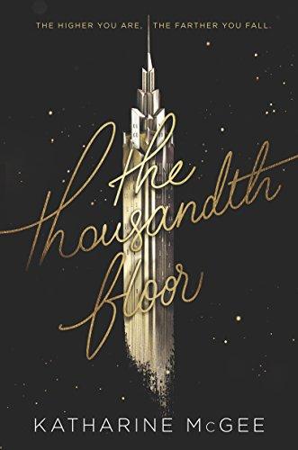 The Thousandth Floor (English Edition)