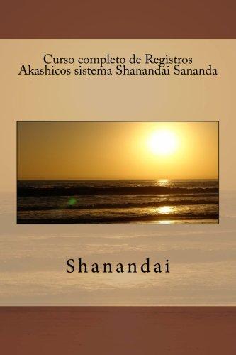 Curso completo de Registros Akashicos sistema Shanandai Sananda