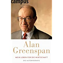 Mein Leben für die Wirtschaft: Die Autobiografie