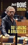Du Larzac à Bruxelles