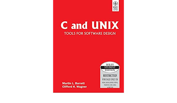 C And Unix Tools For Software Design Amazon Co Uk Martin Barrett 0008126517549 Books