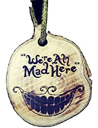 Retrosheep Alice in wonderland we are all made here Handmade Eco Friendly Wooden Necklace Charm