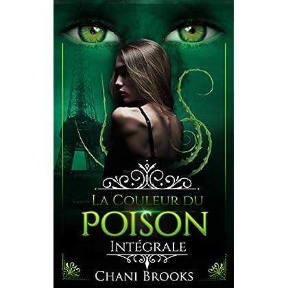 La Couleur du Poison: une dark romance envoûtante sur fond de romance new adult et de suspense psychologique (Dark Side)