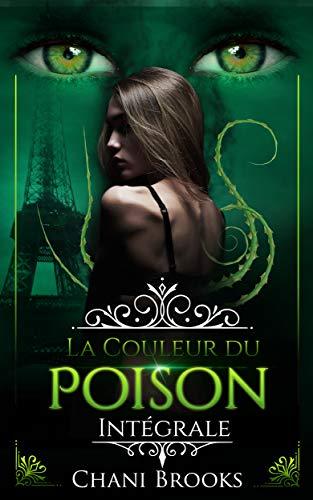 La Couleur du Poison: une dark romance envoûtante sur fond de romance new adult et de suspense psychologique (Dark Side) par [Brooks, Chani]