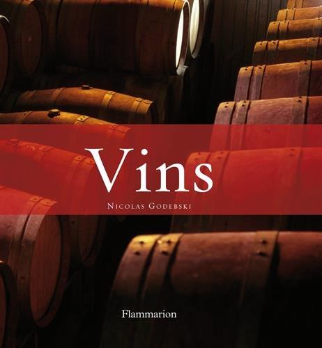 Vins Coffret en 2 volumes : Vins blancs et rosés ; Vins rouges
