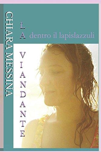 La Viandante: dentro il lapislazzuli (Consolazione)