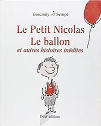 Le Petit Nicolas. Le ballon et autres histoires inédites