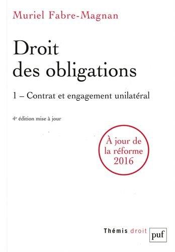 Droit des obligations : Tome 1, contrat et engagement unilatéral