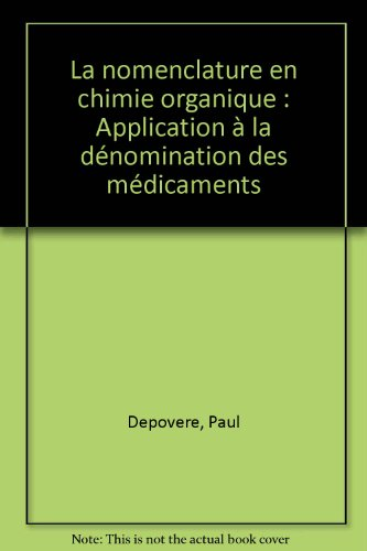 La nomenclature en chimie organique : Application à la dénomination des médicaments