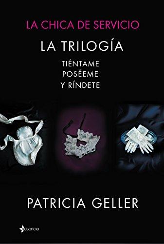 La chica de servicio (pack) (Volumen independiente nº 1) por Patricia Geller