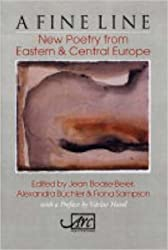 A Fine Line: New Poetry from Eastern and Central Europe