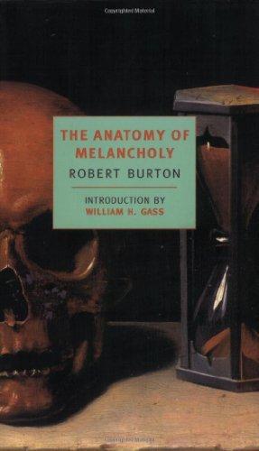 The Anatomy of Melancholy (New York Review Books Classics) by Robert Burton (2001-04-09)