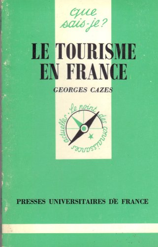 Tourisme en France (le)