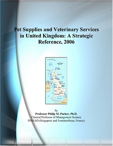 pet-supplies-and-veterinary-services-in-united-kingdom-a-strategic-reference-2006