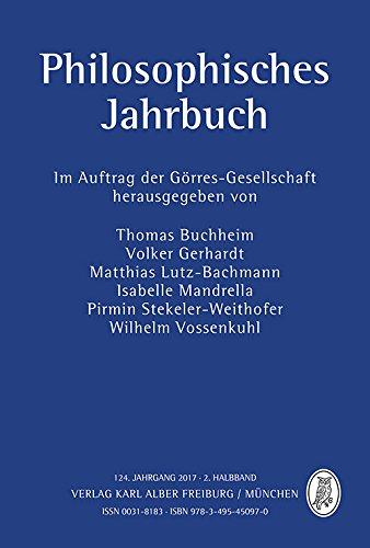 Philosophisches Jahrbuch: 124. Jahrgang 2017-2. Halbband