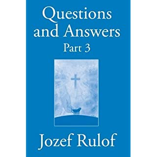 Question and Answer Part 3 by Jozef Rulof (2014-12-06)