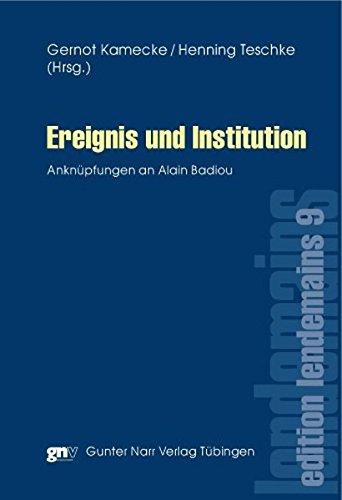 Ereignis und Institution (edition lendemains)
