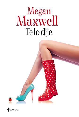 Te lo dije (Volumen independiente) por Megan Maxwell