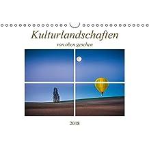 Kulturlandschaften von oben gesehen (Wandkalender 2018 DIN A4 quer): Eindrucksvolle Landschaften, gesehen aus der nicht alltäglichen Vogelperspektive ... [Kalender] [Apr 13, 2017] Gödecke, Dieter