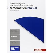 Matematica.blu 2.0. Per le Scuole superiori. Con e-book. Con espansione online: 3