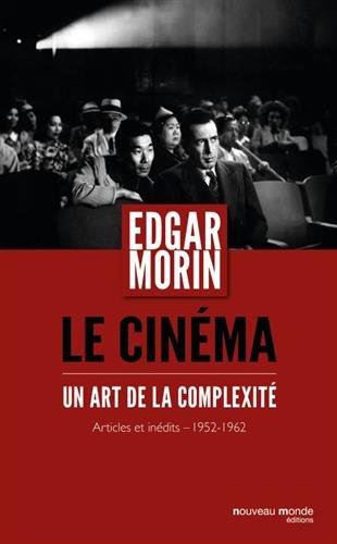 Le cinéma : Un art de la complexité