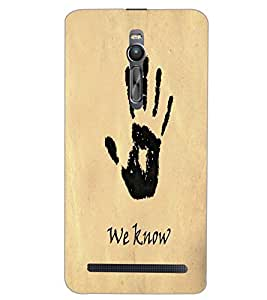 ASUS ZENFONE 2 WE KNOW Back Cover by PRINTSWAG