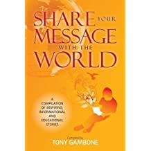 Share Your Message with the World