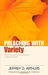 Preaching with Variety: How to Re-Create the Dynamics of Biblical Genres