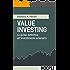 Value investing: La guida definitiva all'investimento azionario