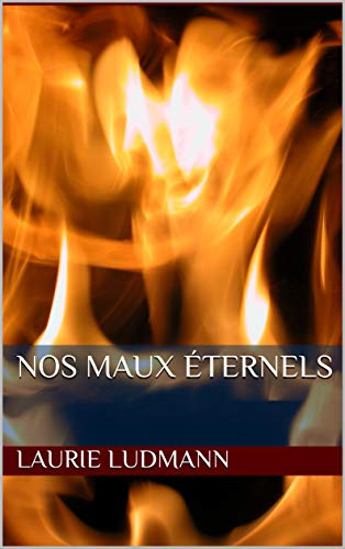 Couverture du livre Nos Maux éternels