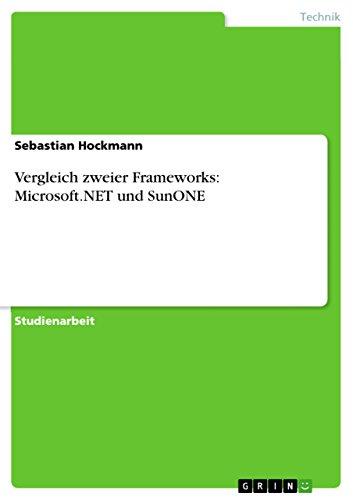 Vergleich zweier Frameworks: Microsoft.NET und SunONE
