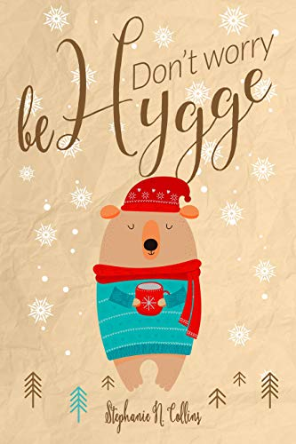 Dont worry, be hygge (English Edition) eBook: Stephanie Collins ...