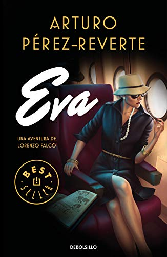 Eva (Serie Falcó) (Del Libro Reina Sur La)