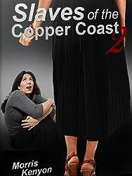 Slaves Of The Copper Coast 2 (English Edition)