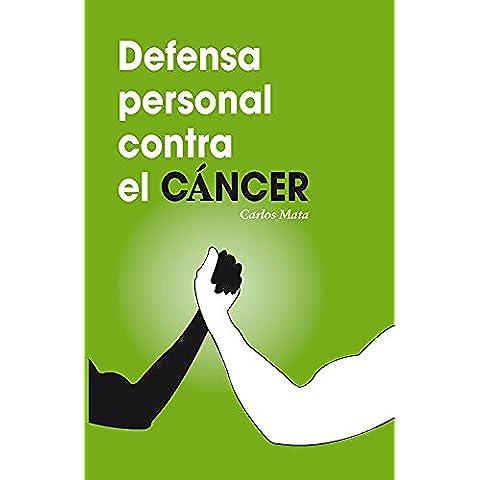 Defensa personal contra el cáncer