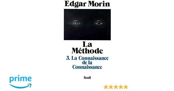 Amazon fr - La méthode, 3 : La connaissance de la