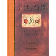 The Cook's Companion by Stephanie Alexander (1998-03-26)