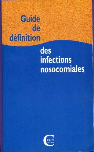 Guide de définition des infections nosocomiales