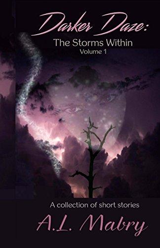 Darker Daze: The Storms Within: Volume 1