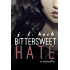 Bittersweet Hate (A Bittersweet Novella Book 3)