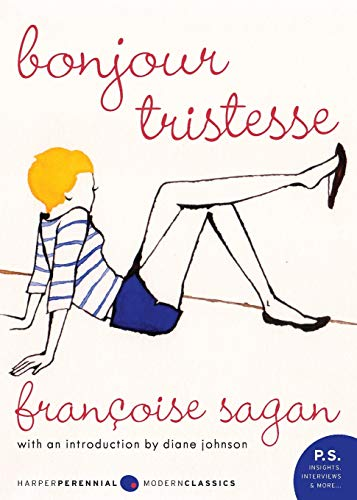 Bonjour Tristesse (Harper Perennial Modern Classics)