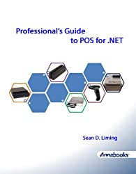 Professional's Guide to POS for .NET