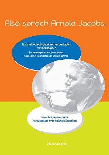 Also-sprach-Arnold-Jacobs-Ein-methodisch-didaktischer-Leitfaden-fr-Blechblser