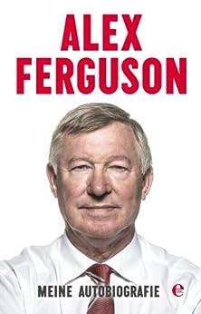 Meine Autobiografie von [Ferguson, Alex]