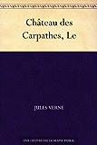 Château des Carpathes, Le