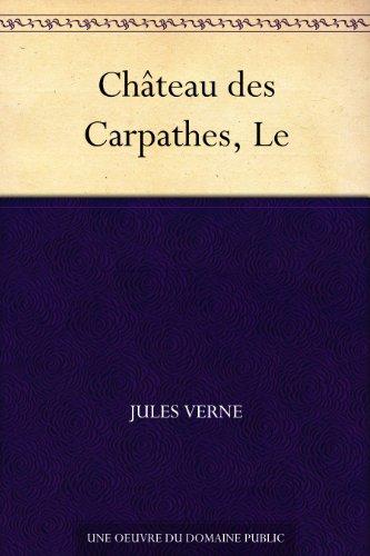 Couverture du livre Château des Carpathes, Le