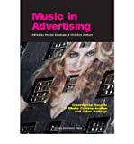 Telecharger Livres Music in Advertising Commercial Sounds in Media Communication and Other Settings By author Christian Jantzen By author Nicolai Graakjaer March 2010 (PDF,EPUB,MOBI) gratuits en Francaise